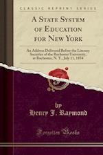 A State System of Education for New York