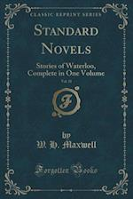 Standard Novels, Vol. 31 of 1: Stories of Waterloo, Complete in One Volume (Classic Reprint)