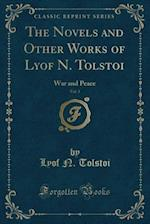 The Novels and Other Works of Lyof N. Tolstoi, Vol. 3