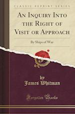 An Inquiry Into the Right of Visit or Approach