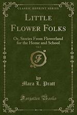 Little Flower Folks, Vol. 2