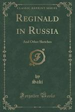 Reginald in Russia af Saki Saki