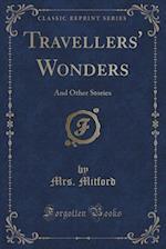 Travellers' Wonders af Mrs Mitford