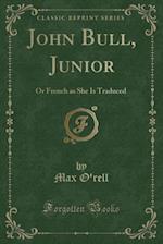 John Bull, Junior