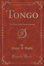Tongo af Walter A. Tuttle