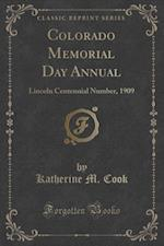 Colorado Memorial Day Annual af Katherine M. Cook