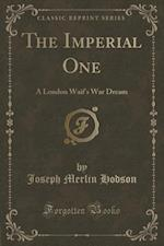 The Imperial One af Joseph Merlin Hodson