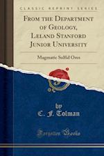 From the Department of Geology, Leland Stanford Junior University