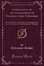 Investigation of the Assassination of President John F. Kennedy, Vol. 2: Hearings Before the President's Commission on the Assassination of President