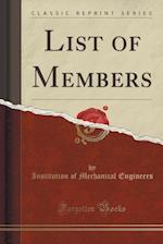 List of Members (Classic Reprint)