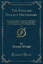 The English Dialect Dictionary, Vol. 3