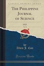 The Philippine Journal of Science, Vol. 10 af Alvin J. Cox