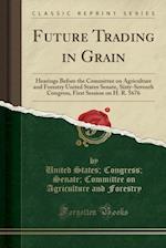 Future Trading in Grain