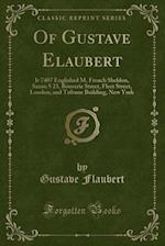 Of Gustave Elaubert: Ir 7407 Englished M. French Sheldon, Saxon 5 23, Bouverie Street, Fleet Street, London, and Tribune Building, New York (Classic R