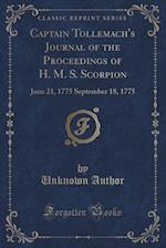 Captain Tollemache's Journal of the Proceedings of H. M. S. Scorpion