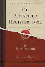 The Pittsfield Register, 1904 (Classic Reprint)
