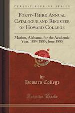 Forty-Third Annual Catalogue and Register of Howard College