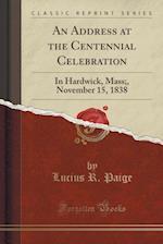 An Address at the Centennial Celebration