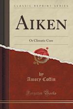 Aiken af Amory Coffin