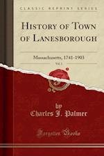 History of Town of Lanesborough, Vol. 1