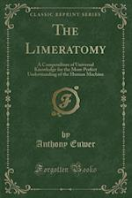 The Limeratomy
