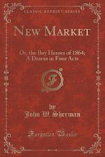 New Market af John W. Sherman