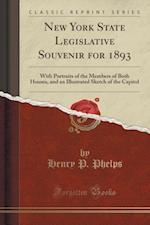 New York State Legislative Souvenir for 1893 af Henry P. Phelps