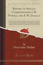 Report of Special Commissioners J. W. Powell and F. W. Ingalls