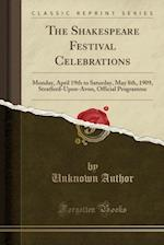 The Shakespeare Festival Celebrations
