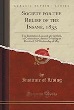 Society for the Relief of the Insane, 1833