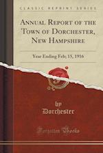 Annual Report of the Town of Dorchester, New Hampshire