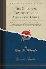 The Chemical Composition of Apples and Cider