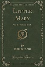 Little Mary af Sabina Cecil