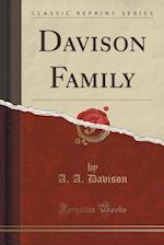 Davison Family (Classic Reprint)