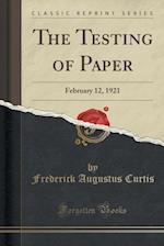 The Testing of Paper