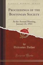 Proceedings of the Bostonian Society