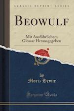 Beowulf af Moriz Heyne