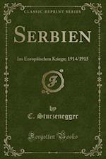 Serbien af C. Sturzenegger
