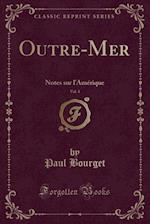 Outre-Mer, Vol. 1