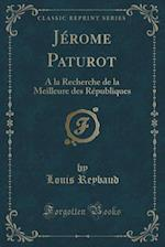 Jerome Paturot af Louis Reybaud