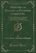Memoires de Madame La Duchesse D'Abrantes, Vol. 2