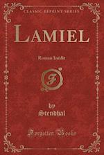Lamiel af Stendhal Stendhal