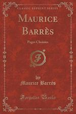 Maurice Barres af Maurice Barres