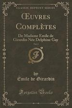 Oeuvres Completes, Vol. 3 af Emile de Girardin