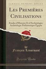 Les Premieres Civilisations, Vol. 1