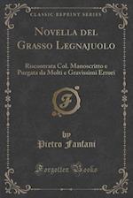 Novella del Grasso Legnajuolo af Pietro Fanfani