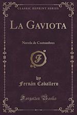 La Gaviota af Fernan Caballero