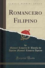 Romancero Filipino (Classic Reprint)