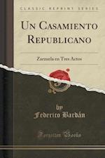 Un Casamiento Republicano af Federico Bardan
