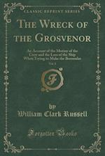 The Wreck of the Grosvenor, Vol. 2